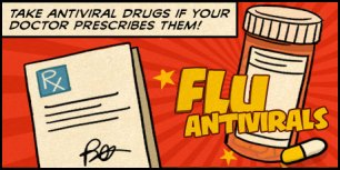 Take Antiviral Drugs if Your Doctor Prescribes Them!