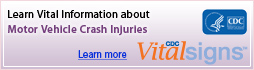 Learn Vital Information about Motor Vehicle Crash Injuries.
