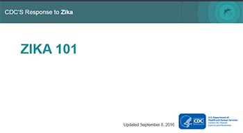 Zika 101 Presentation
