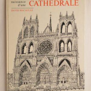 David Macaulay: Naissance d'une Cathédrale