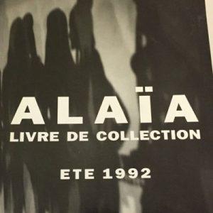 Alaïa : Été 1992 - Livre de Collection - Fashion Art Book