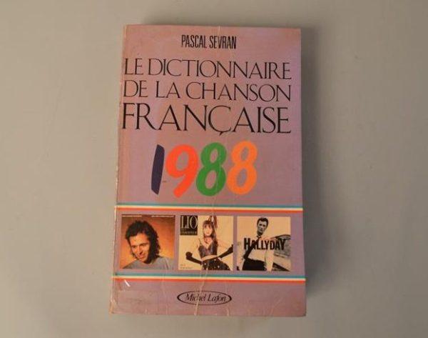 Dictionnaire de la Chanson Française 1988 par Pascal Sevran