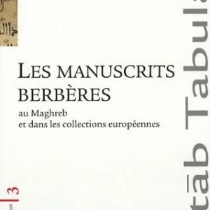 Les manuscrits berbères au Maghreb et dans les collections européennes