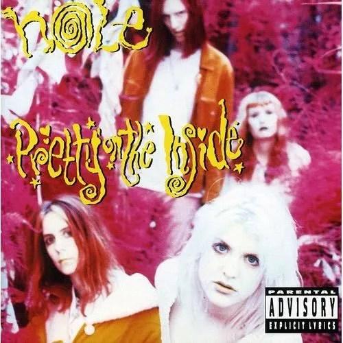 Hole - Pretty on the Inside - Achat CD cd pop rock - indé pas cher -