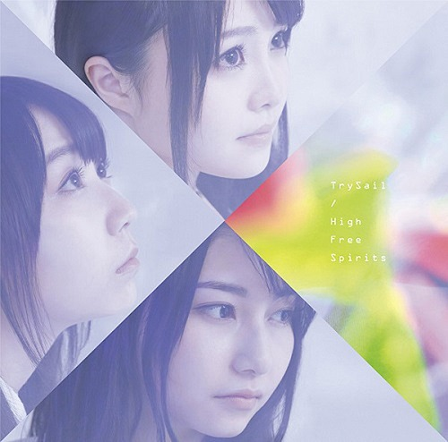 High Free Spirits / TrySail