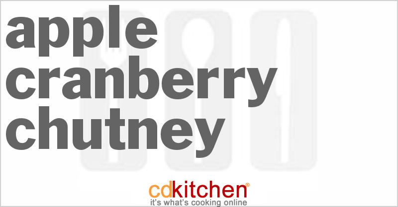 apple cranberry chutney recipe from cdkitchen com