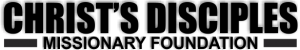 Christ's Disciples' Missionary Foundation Logo