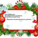 Sabato 23 Dicembre mercatino di Natale (zona Piazza), Mostra Pittorica (aula Civica) e Degustazione Prodotti tipici (forno L.go Rotello)