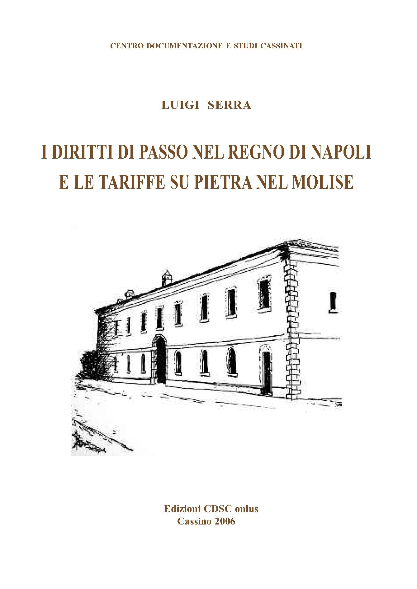 I Diritti Di Passo Nel Regno Di Napoli E Le Tariffe Su