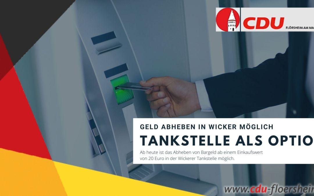 Geld abheben in Wickerer Tankstelle ab sofort möglich