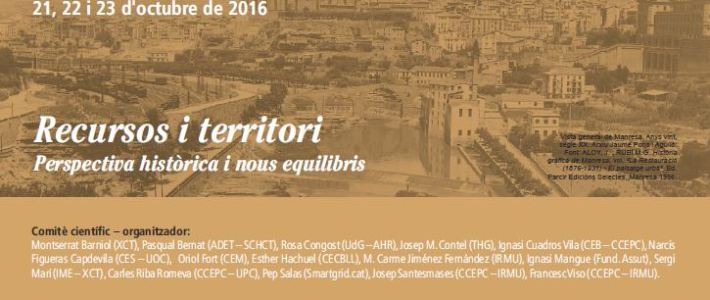 "Congrés ""Recursos i territori. Perspectiva històrica i nous equilibris"""