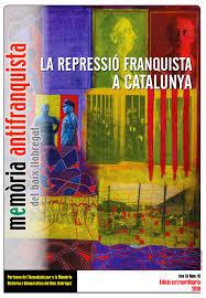 PRESENTACIÓ DE LA REVISTA LA REPRESSIÓ FRANQUISTA A CATALUNYA