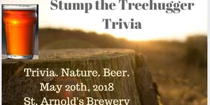 Stump the Treehugger – Environmental Trivia Contest @ Saint Arnold Brewing Company | Houston | Texas | United States