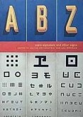 More Alphabets and Other Signs