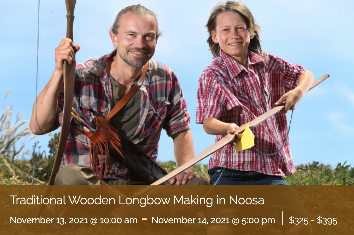 Traditional Wooden Longbow Making in Noosa