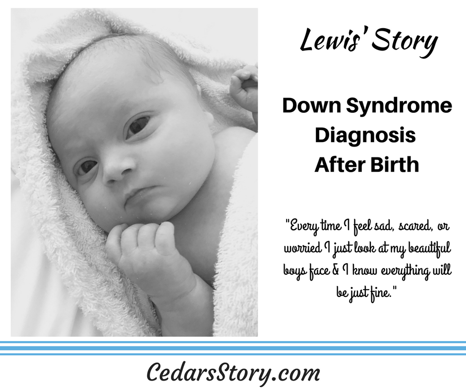 Lewis' Story- Down Syndrome Diagnosis After Birth - Cedars Story