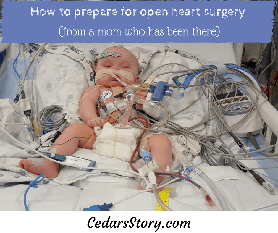 How To Prepare For Open Heart Surgery (from A Mom Who Has