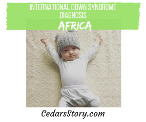 International Down Syndrome Diagnosis- South Africa