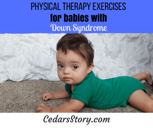 Physical Therapy Exercises for Babies with Down Syndrome