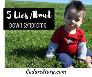 Lies About Down Syndrome