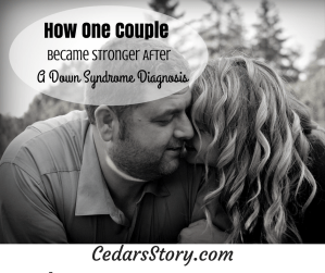 How One Couple Became Stronger After a Down Syndrome Diagnosis