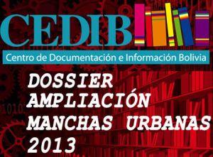 "Dossier Hemerográfico ""Ampliación de manchas urbanas"" 2013"