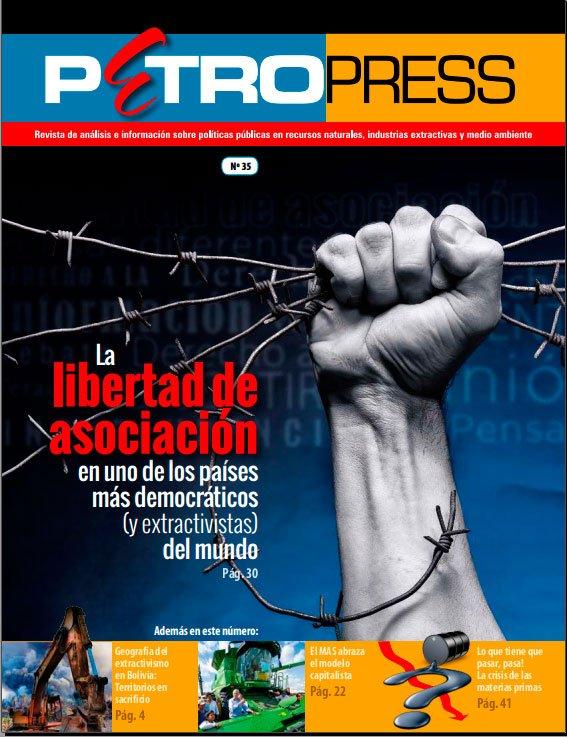 Petropress 35: La libertad de asociación en uno de los países  más democráticos (y extractivistas) del mundo (2015)