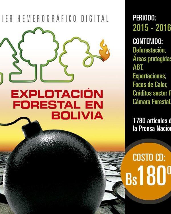 Explotación Forestal en Bolivia: Base de datos hemerográfica