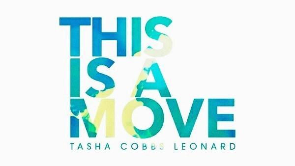 This is AMove – Tasha Cobbs Leonard