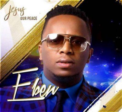 eben worship songs mp3 download