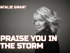 PRAISE YOU IN THE STORM NATALIE GRANT