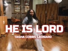 He Is Lord Tasha Cobbs Leonard Mp3