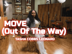 MOVE OUT OF THE way Tasha Cobbs Leonard