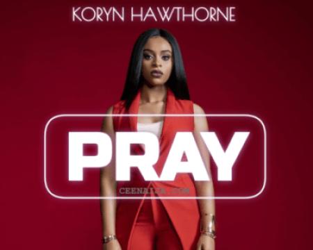 Koryn Hawthorne PRAY Mp3