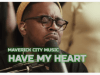 maverick city music chandler moore have my heart