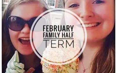 February Family Half Term