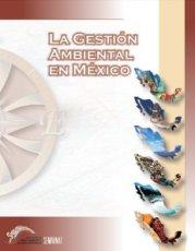 La Gestión Ambiental en México  2000 - 2006