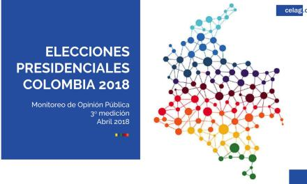 COLOMBIA. ELECCIONES PRESIDENCIALES 2018: Tercera encuesta de opinión