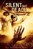 Silent But Deadly / 2012年
