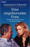 Eine ungehorsame Frau / 1998年