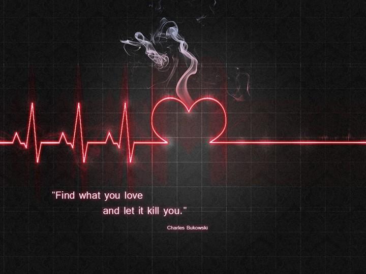 Charles Bukowski Quote About love life kill  CQ