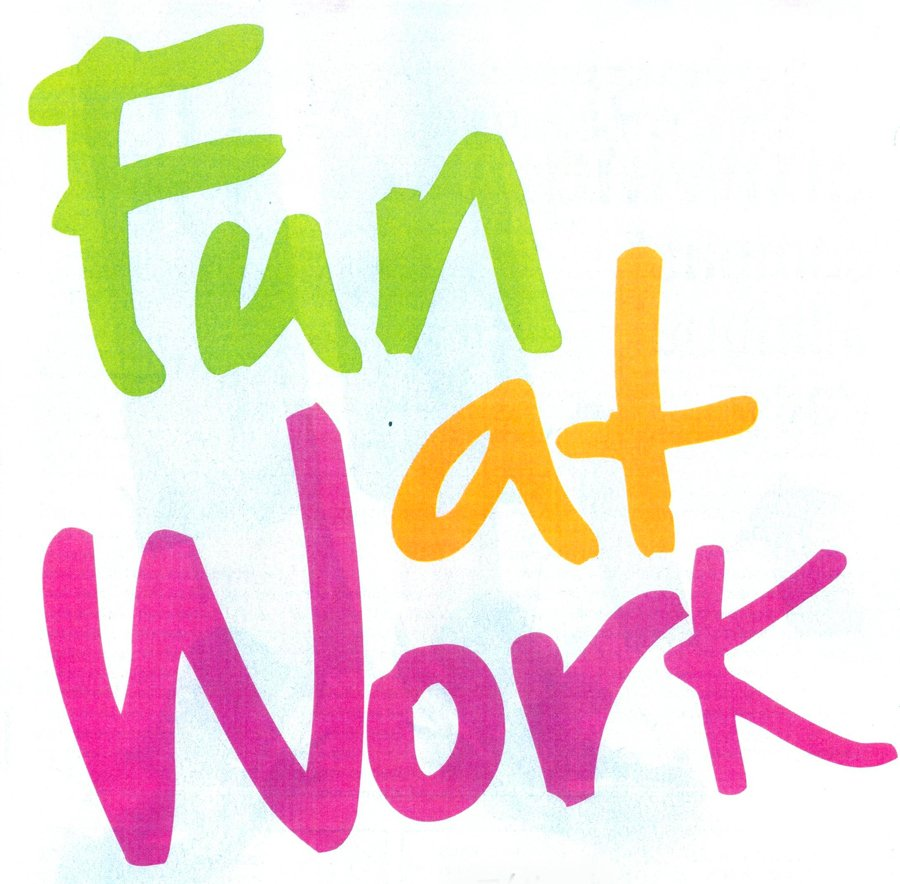 having fun at work yes it is possible celebrateeverydayblog should enjoy what you do and have fun while you are doing it work isn t intended for the purpose of fun unless of course you work somewhere like