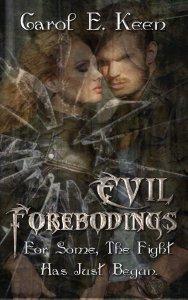Evil Forebodings Cover Carol E. Keen