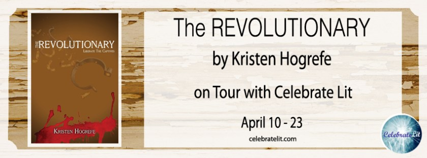 Margaret Kazmierczak interviews Kristen Hogrefe author of The Revolutionary