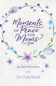 Moments of Peace for Mom