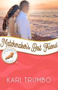 Matchmaker's Best Friend, by Kari Trumbo, Book Cover