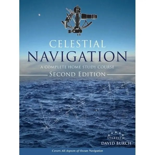 Celestial Navigation: A Complete Home Study Course