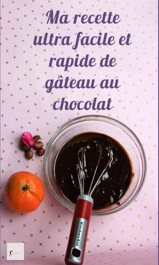 Ma délicieuse recette de gâteau au chocolat ultra rapide et facile.