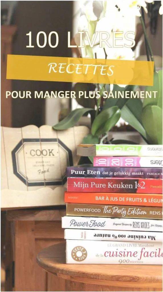 Sélection des meilleurs livres de recettes (saine, healthy,gourmandes, faciles et rapides à réaliser)