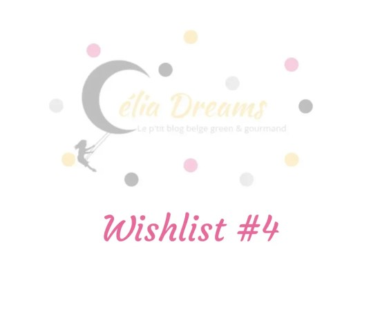 Célia Dreams: découvrez ma wishlist #4:une sélection de chouettes articles à shopper sur internet